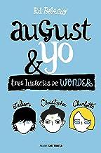 Wonder. August y yo: Tres historias de Wonder (Spanish Edition)