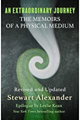 An Extraordinary Journey: The Memoirs of a Physical Medium Kindle Edition