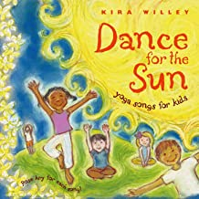 Dance for the Sun: Yoga Songs for Kids