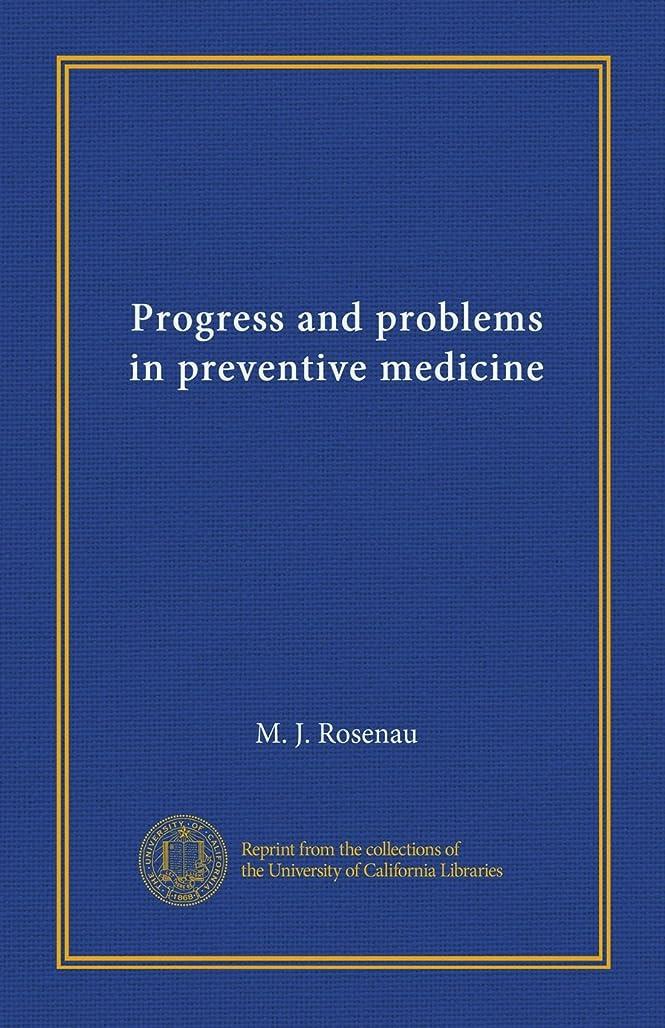 貼り直すリーダーシップ開始Progress and problems in preventive medicine