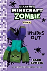 Diary of a Minecraft Zombie Book 11: Insides Out Kindle Edition