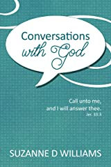 Conversations With God Kindle Edition