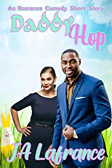 Daddy Hop: A romantic comedy short story (Celebrate Series) Kindle Edition
