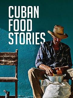 Cuban Food Stories