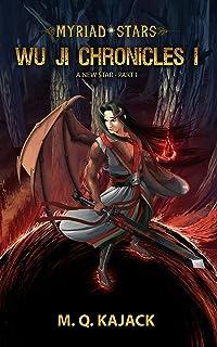 Myriad Stars: A New Star (Wu Ji Chronicles, Book 1). A LitRPG Universe