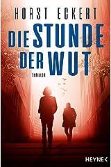 Die Stunde der Wut: Thriller (Ein Fall für Melia und Vincent-Reihe 2) (German Edition) Kindle Edition