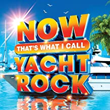 NOW That`s What I Call Yacht Rock