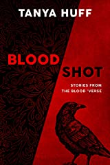 Blood Shot: Stories from the Blood 'Verse (Blood Series) Kindle Edition