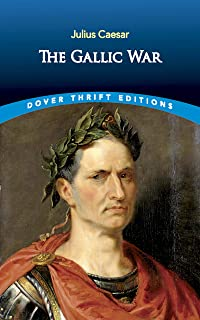 The Gallic War: Julius Caesar
