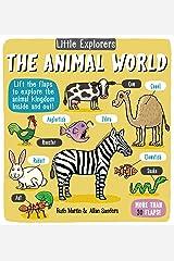 Little Explorers: The Animal World Hardcover