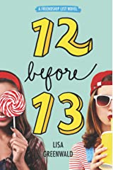 Friendship List #2: 12 Before 13 Kindle Edition