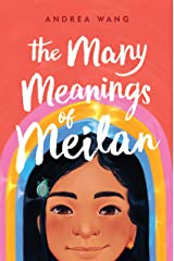 The Many Meanings of Meilan Kindle Edition