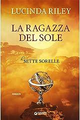 La ragazza del sole (Le Sette Sorelle Vol. 6) Formato Kindle