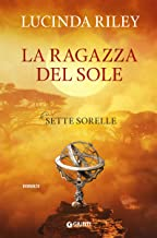 La ragazza del sole (Le Sette Sorelle Vol. 6) (Italian Edition)