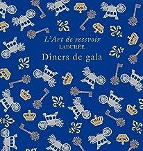 Ladurée : Dîners de gala (Cuisine et vin)