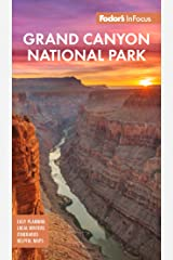 Fodor's InFocus Grand Canyon National Park (Full-color Travel Guide) Kindle Edition