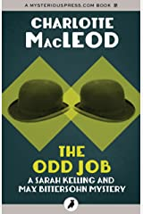 The Odd Job (Sarah Kelling and Max Bittersohn Mysteries) Kindle Edition