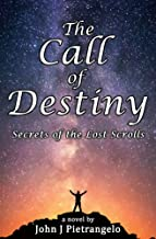 The Call of Destiny: Secrets of the Lost Scrolls