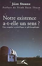Notre existence a-t-elle un sens ? (Hors collection) (French Edition)