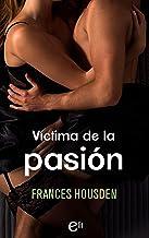 Víctima de la pasión (eLit) (Spanish Edition)