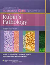 Lippincott Illustrated Q&A Review of Rubin's Pathology (Lippincott's Illustrated Q&A Review)