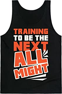 LookHUMAN Training to Be The Next All Might Mens/Unisex Tank