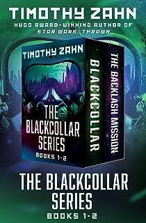 The Blackcollar Series Books 1–2: Blackcollar and The Backlash Mission