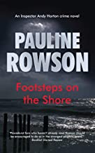 Footsteps on the Shore: An Inspector Andy Horton crime novel (Inspector Andy Horton Crime Novels Book 6)