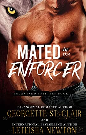 Mated to the Enforcer (Encantado Shifters Book 2)