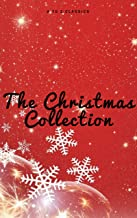 The Christmas Collection (Illustrated Edition)