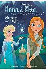 Frozen Anna & Elsa: Memory and Magic (Disney Chapter Book (ebook)) Kindle Edition