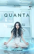 Quanta (The Shadow Ravens Book 2)