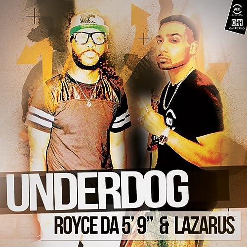 "Underdog (feat. Royce da 5'9"")"