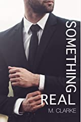 Something Real (Something Great) Kindle Edition
