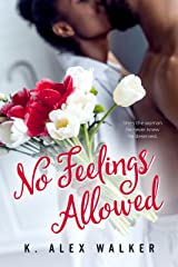 No Feelings Allowed: A Contemporary African-American Romance (The Boys From Chapel Hill Book 2) Kindle Edition