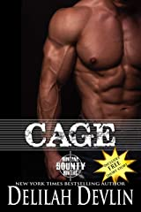 Cage (Montana Bounty Hunters: Dead Horse, MT Book 1) Kindle Edition