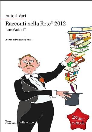Racconti nella Rete 2012 (Premi letterari)