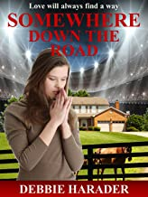 Somewhere Down the Road (English Edition)