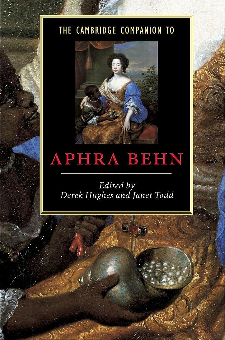 遠近法移動する春The Cambridge Companion to Aphra Behn (Cambridge Companions to Literature)