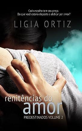 Renitências do Amor - Vol #2