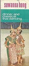 Suwanna hong, dinner and classical thai dancing, 1973