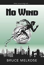 No Wind (John Kelly Book 1) (English Edition)