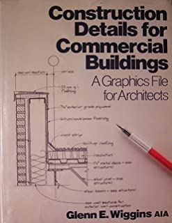 Construction Details for Commercial Buildings