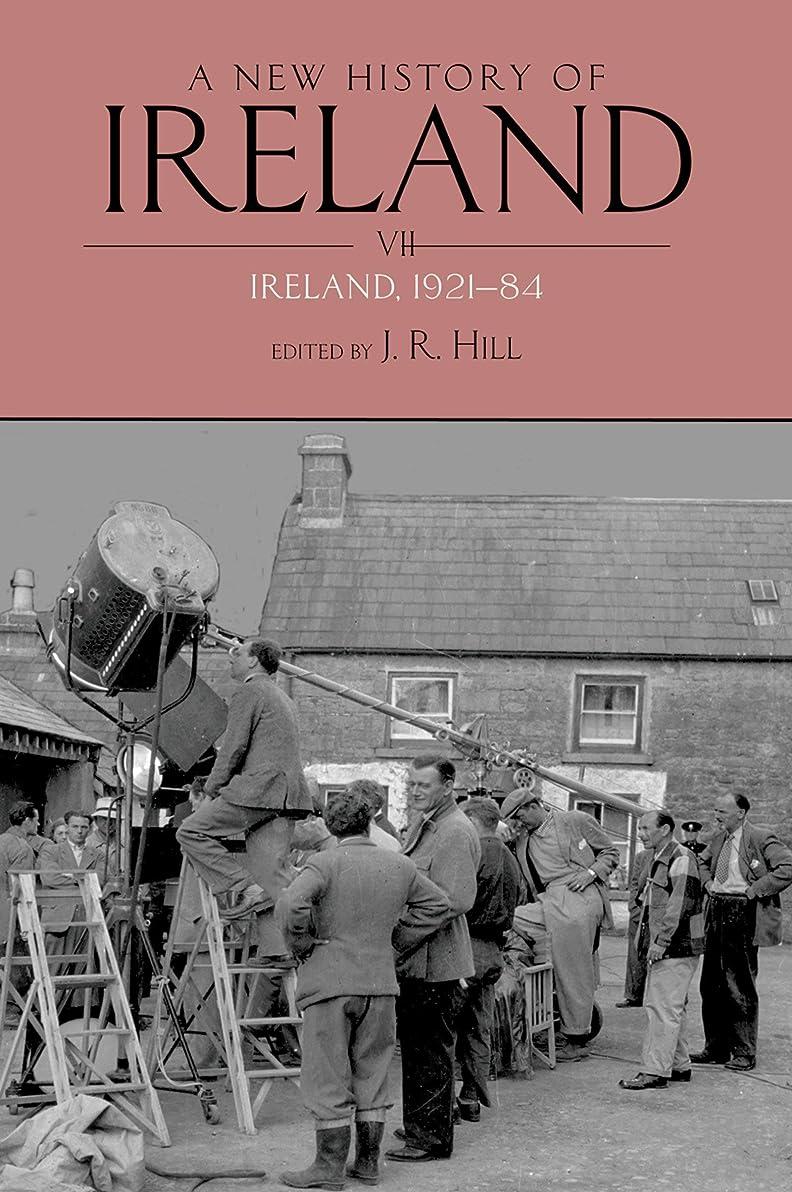 無条件歩くテントA New History of Ireland Volume VII: Ireland, 1921-84 (English Edition)
