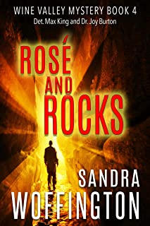 Rosé and Rocks (Wine Valley Mystery Book 4)