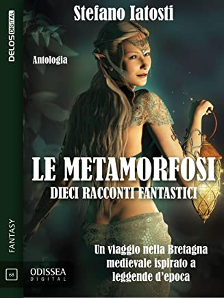 Le metamorfosi (Odissea Digital)