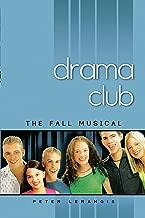 The Fall Musical #1 (Drama Club)