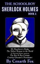 The Schoolboy Sherlock Holmes Book 5