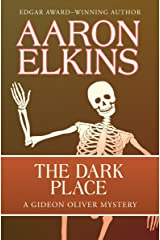 The Dark Place (The Gideon Oliver Mysteries Book 2) Kindle Edition