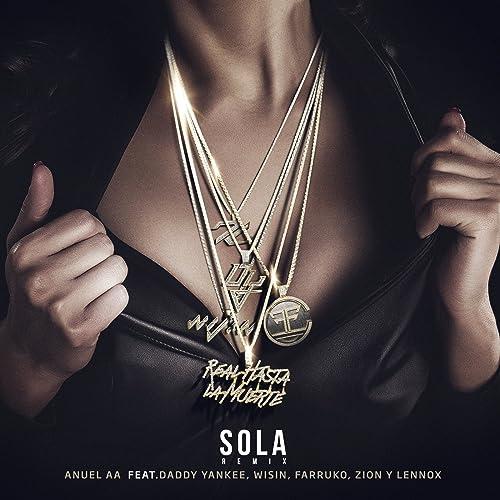 Sola (Remix) [feat. Daddy Yankee, Wisin, Farruko, Zion ...